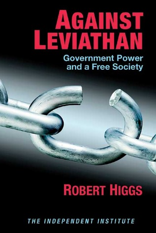 Free download online Against Leviathan: Government Power and a Free Society PDF