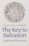 The Key to Salvation: A Sufi Manual of Invocation