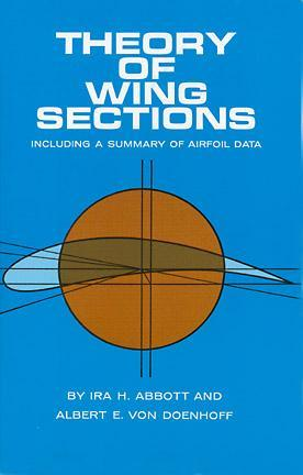 Theory of Wing Sections by Ira H. Abbott