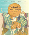 The Love for Three Oranges