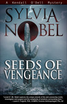 Seeds of Vengeance (Kendall O'Dell #4)
