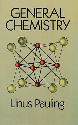 General Chemistry by Linus Pauling