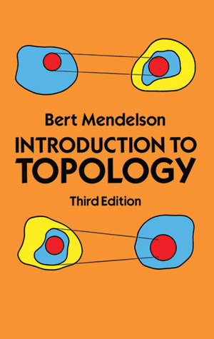 Introduction to Topology by Bert Mendelson