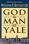 God and Man at Yale by William F. Buckley Jr.