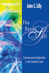 The Deep Self (Consciousness Classics)