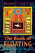 The Book of Floating by Michael Hutchison