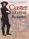 Custer and Little Bighorn