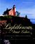 Lighthouses of the Great Lakes: Your Ultimate Guide to the Region's Historic Lighthouses
