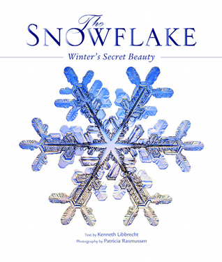 The Snowflake by Kenneth Libbrecht