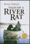 Kenny Salwey's Tales of a River Rat: Adventures Along The Wild Mississippi
