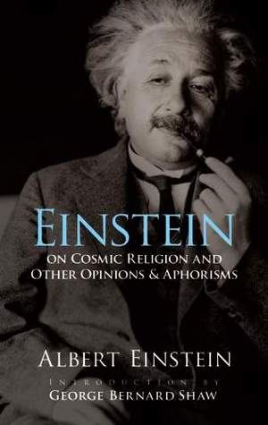 On Cosmic Religion and Other Opinions and Aphorisms by Albert Einstein