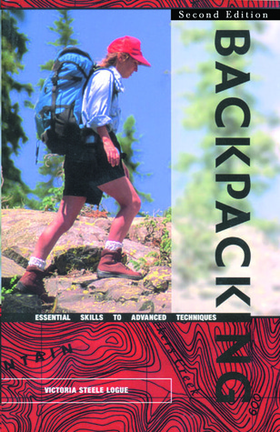 Hiking and Backpacking, 2nd by Victoria Steele Logue