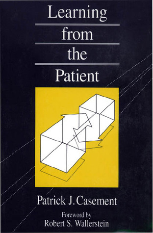 Learning from the Patient