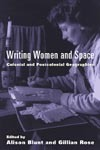 Writing Women and Space by Alison Blunt
