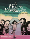 A Moving Experience: Dance for Lovers of Children and the Child Within