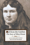 Girl from the Gulches: The Story of Mary Ronan