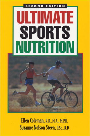 Ultimate Sports Nutrition by Ellen Coleman