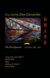 Drive: The First Quartet: New Poems, 1980–2005