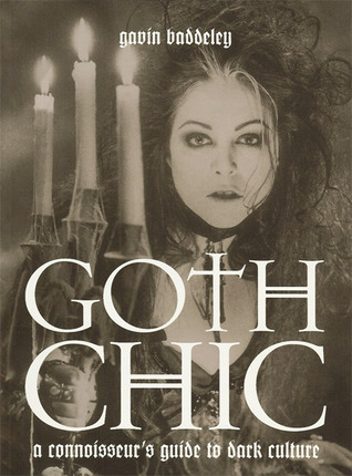 Goth Chic by Gavin Baddeley