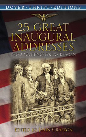 28 Great Inaugural Addresses by John Grafton
