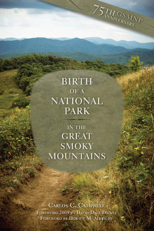 Birth of a National Park: Great Smoky Mountains