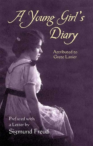 A Young Girl's Diary: Prefaced with a Letter by Sigmund Freud