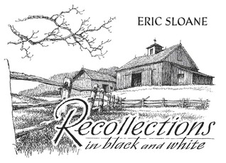 Recollections in Black and White by Eric Sloane