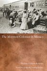Mormon Colonies in Mexico