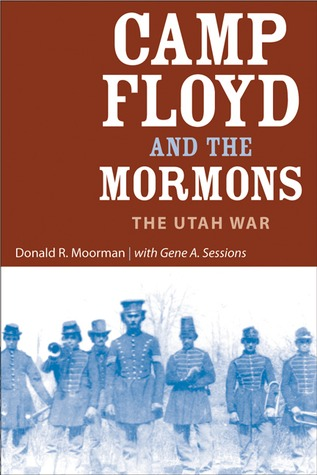 Free download Camp Floyd and the Mormons: The Utah War PDF