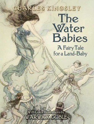 Free download The Water Babies: A Fairy Tale for a Land-Baby by Charles Kingsley, Warwick Goble PDF