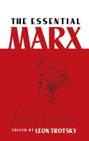 The Essential Marx by Karl Marx