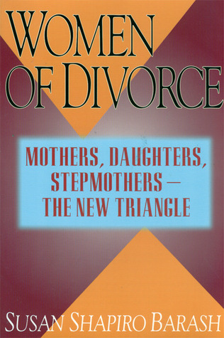 Women of Divorce by Susan Shapiro Barash