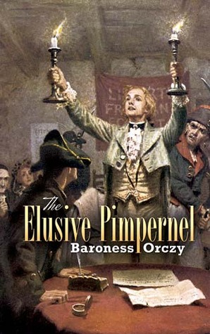The Elusive Pimpernel by Emmuska Orczy