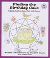 Finding the Birthday Cake: Helping Children Raise Their Self-Esteem