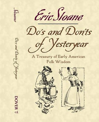 Do's and Don'ts of Yesteryear by Eric Sloane
