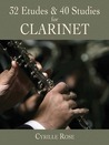 32 Etudes and 40 Studies for Clarinet
