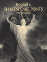 Boydell's Shakespeare Prints: 90 Engravings of Famous Scenes from the Plays (Dover Pictorial Archives)