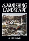 Our Vanishing Landscape