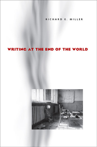 Writing at the End of the World
