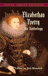 Elizabethan Poetry: An Anthology