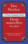 """Two Stories/Deux nouvelles: A Dual-Language Book (""""Vanina Vanini"""" and """"The Abbess of Castro"""") (Dual-Language Books)"""
