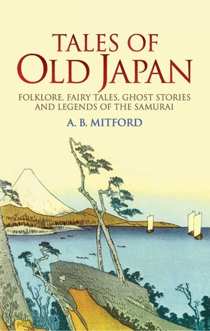 Tales of Old Japan by Algernon Bertram Freeman-Mi...
