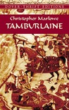 Tamburlaine by Christopher Marlowe