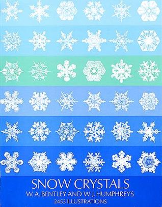 Snow Crystals by Wilson A. Bentley