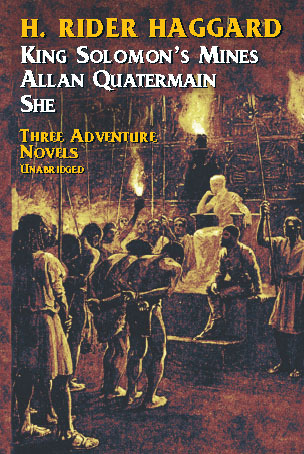 Three Adventure Novels by H. Rider Haggard