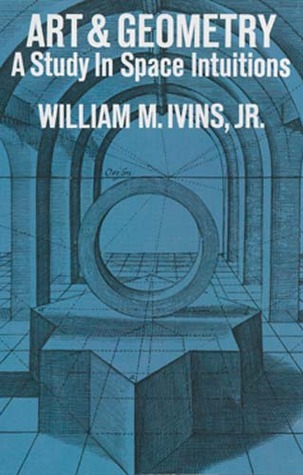 Art and Geometry by William Mills Ivins Jr.