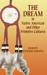 The Dream in Native American and Other Primitive Cultures
