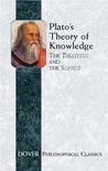 Plato's Theory of Knowledge: The Theatetus and the Sophist (Philosophical Classics)