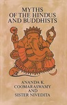 Myths of the Hindus and Buddhists