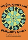 Singing Games and Playparty Games